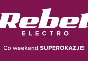 SUPER OKAZJE W REBEL ELECTRO